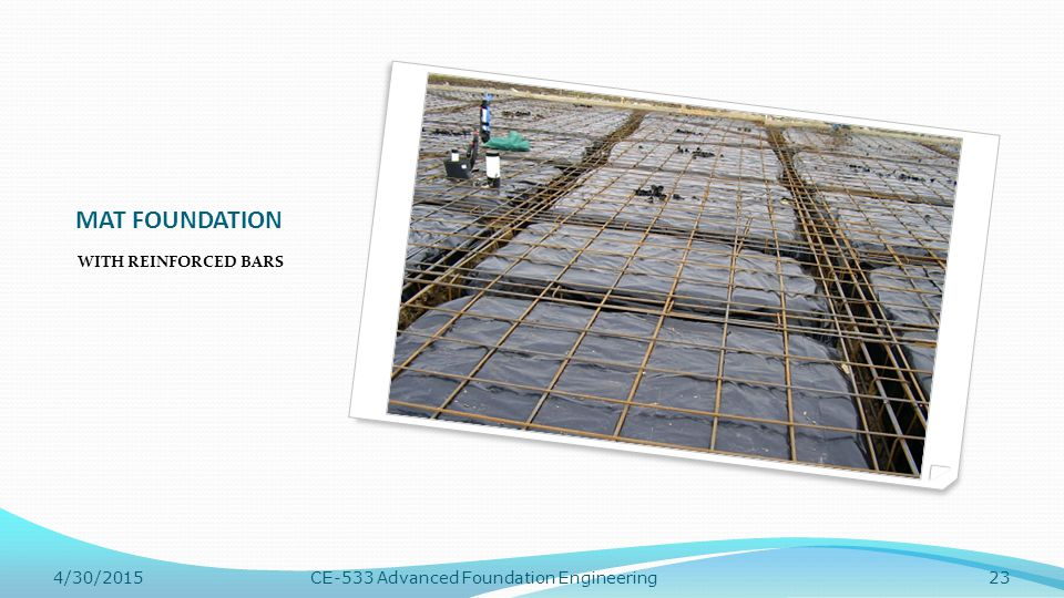 MAT FOUNDATION WITH REINFORCED BARS 4/13/2017