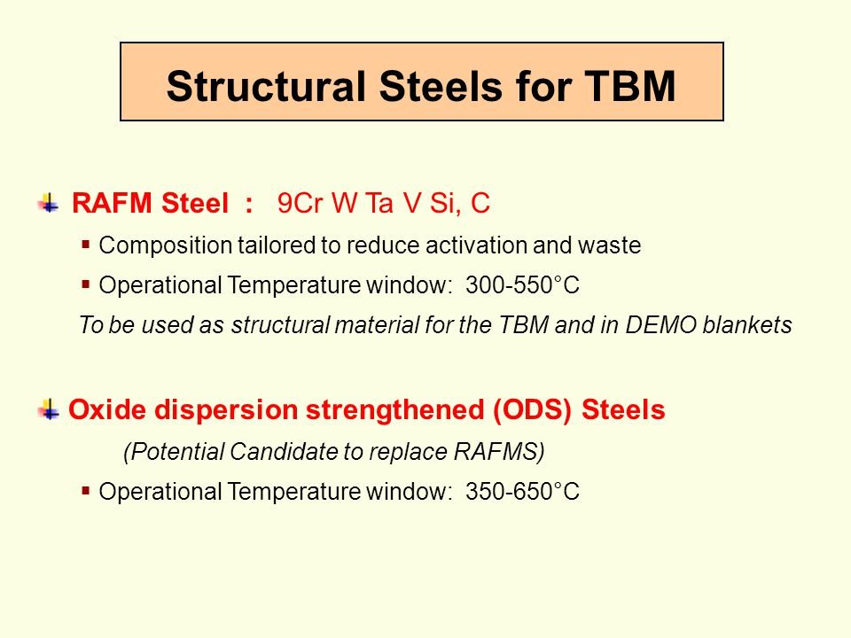 Structural Steels for TBM
