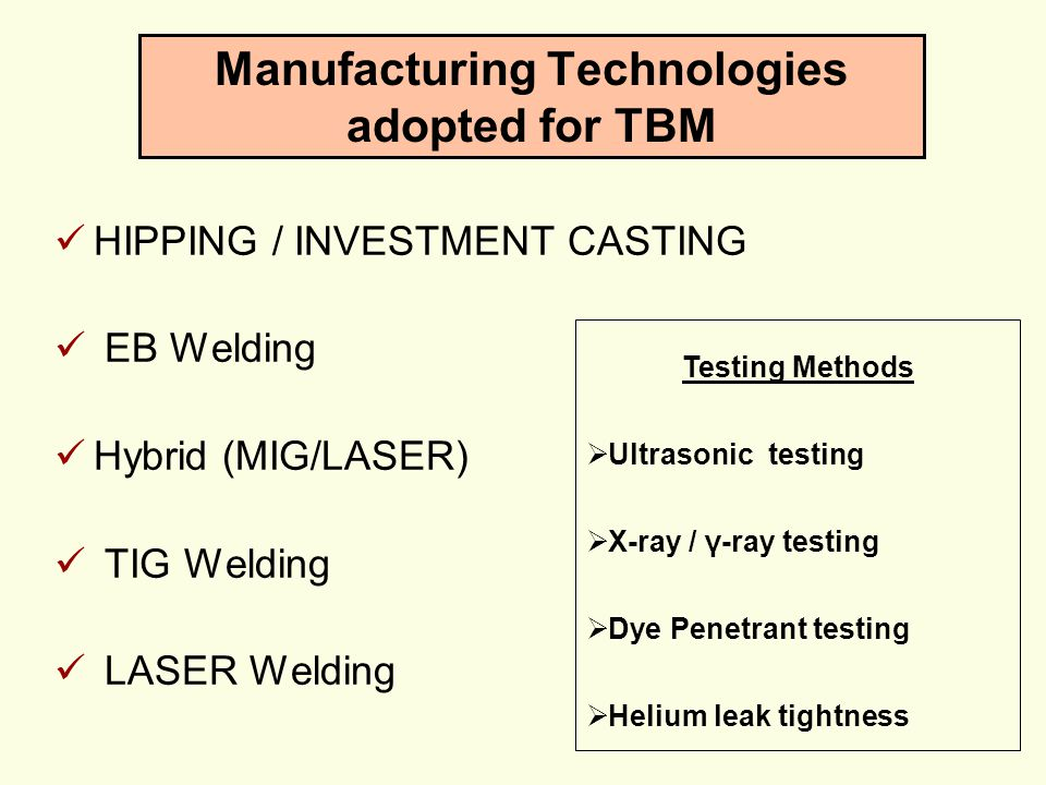 Manufacturing Technologies adopted for TBM