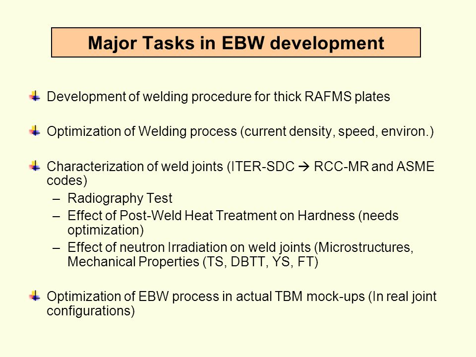 Major Tasks in EBW development