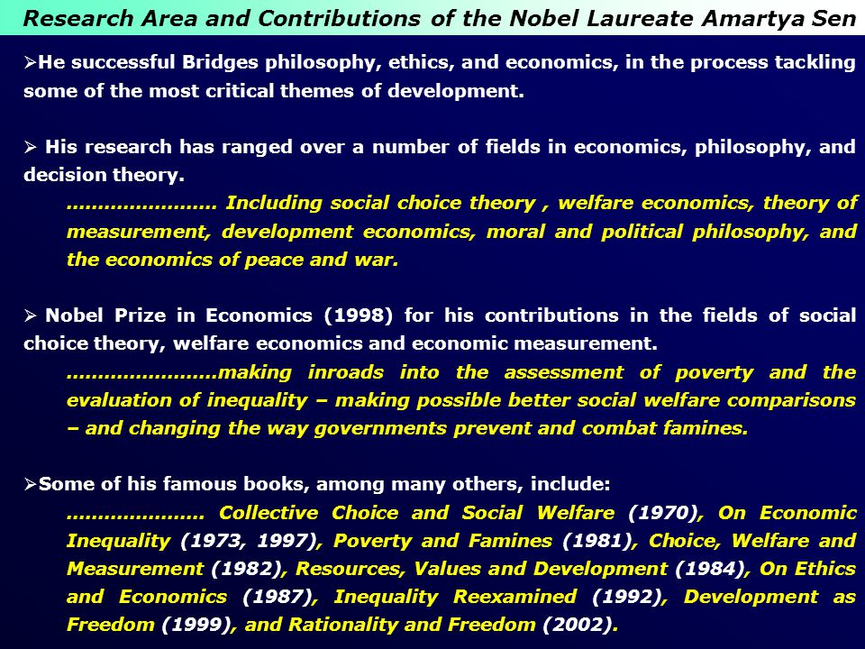 Research Area and Contributions of the Nobel Laureate Amartya Sen