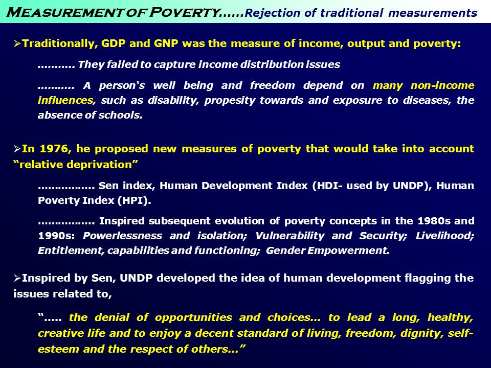 Measurement of Poverty……Rejection of traditional measurements