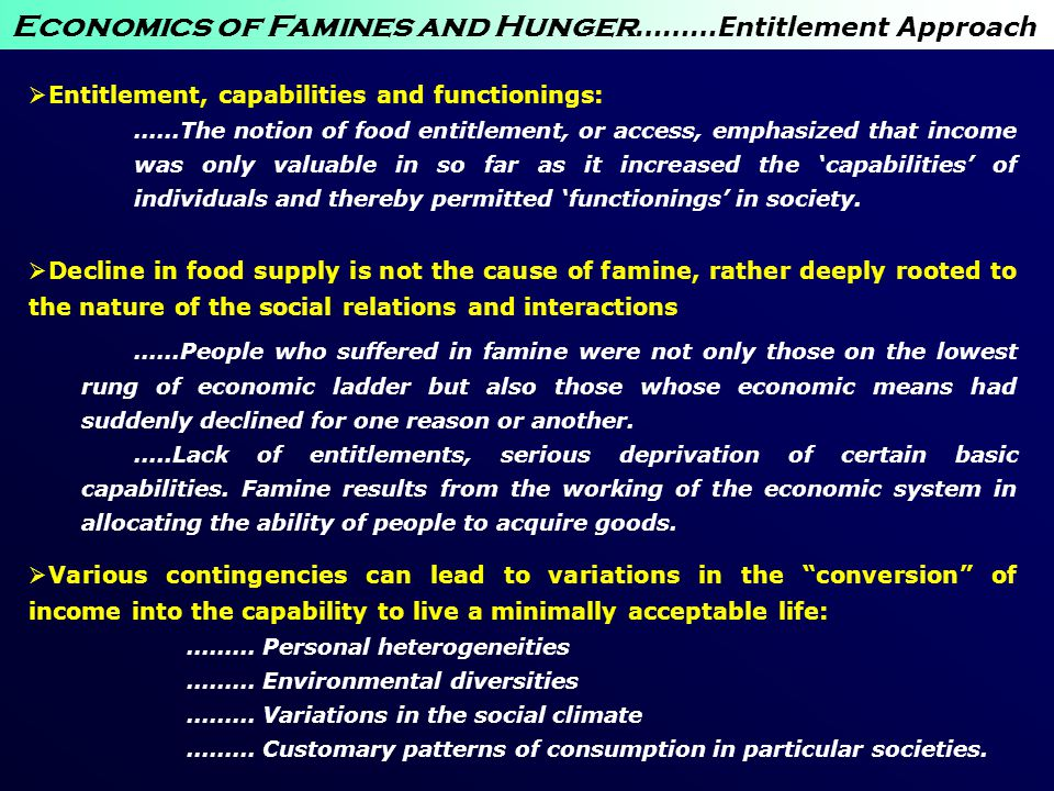 Economics of Famines and Hunger………Entitlement Approach