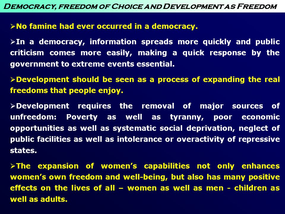 Democracy, freedom of Choice and Development as Freedom