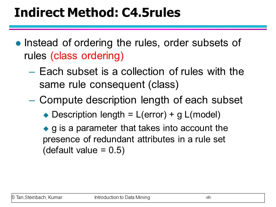 Indirect Method: C4.5rules