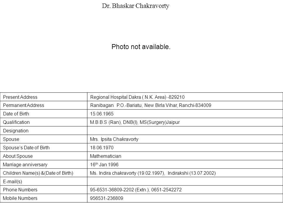 Dr. Bhaskar Chakravorty