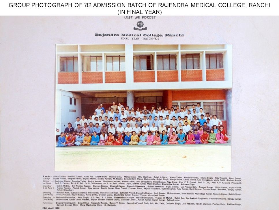 GROUP PHOTOGRAPH OF '82 ADMISSION BATCH OF RAJENDRA MEDICAL COLLEGE, RANCHI