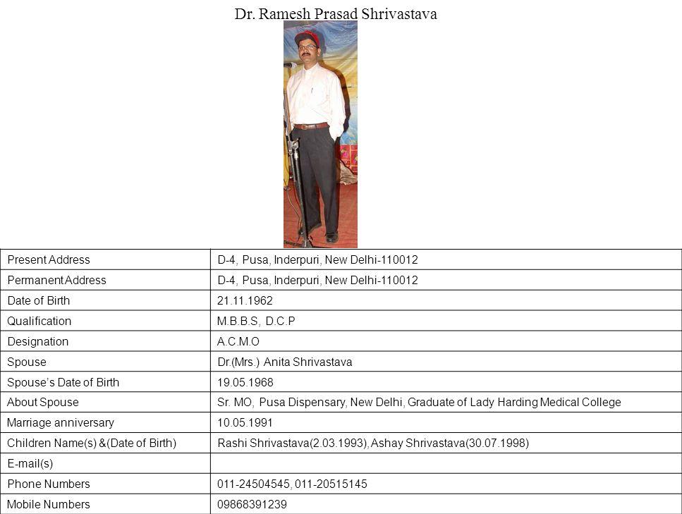 Dr. Ramesh Prasad Shrivastava