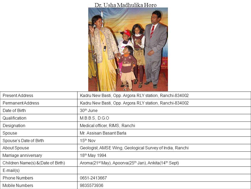Dr. Usha Madhulika Horo Present Address