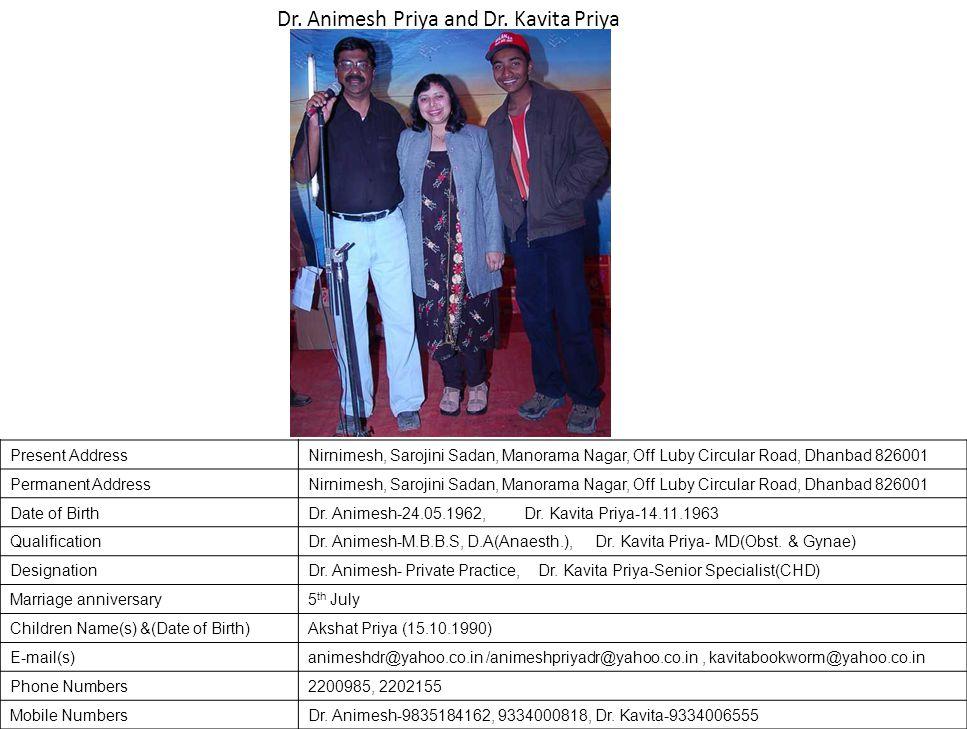 Dr. Animesh Priya and Dr. Kavita Priya