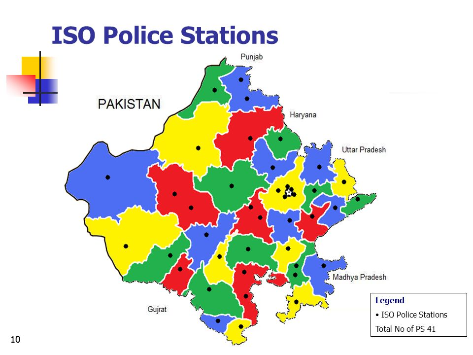 ISO Police Stations Legend ISO Police Stations Total No of PS 41
