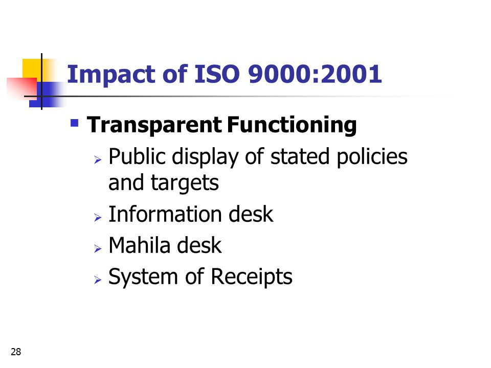 Impact of ISO 9000:2001 Transparent Functioning
