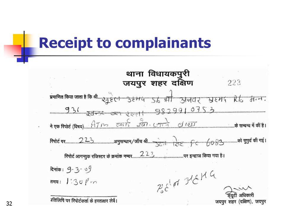 Receipt to complainants