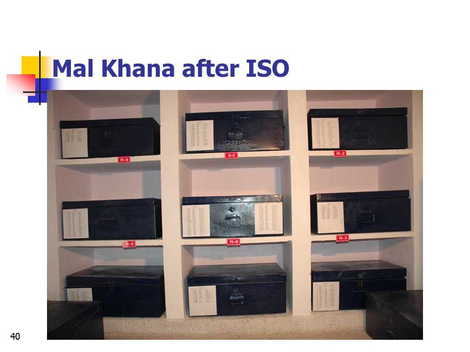 Mal Khana after ISO