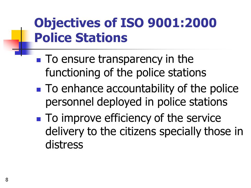 Objectives of ISO 9001:2000 Police Stations