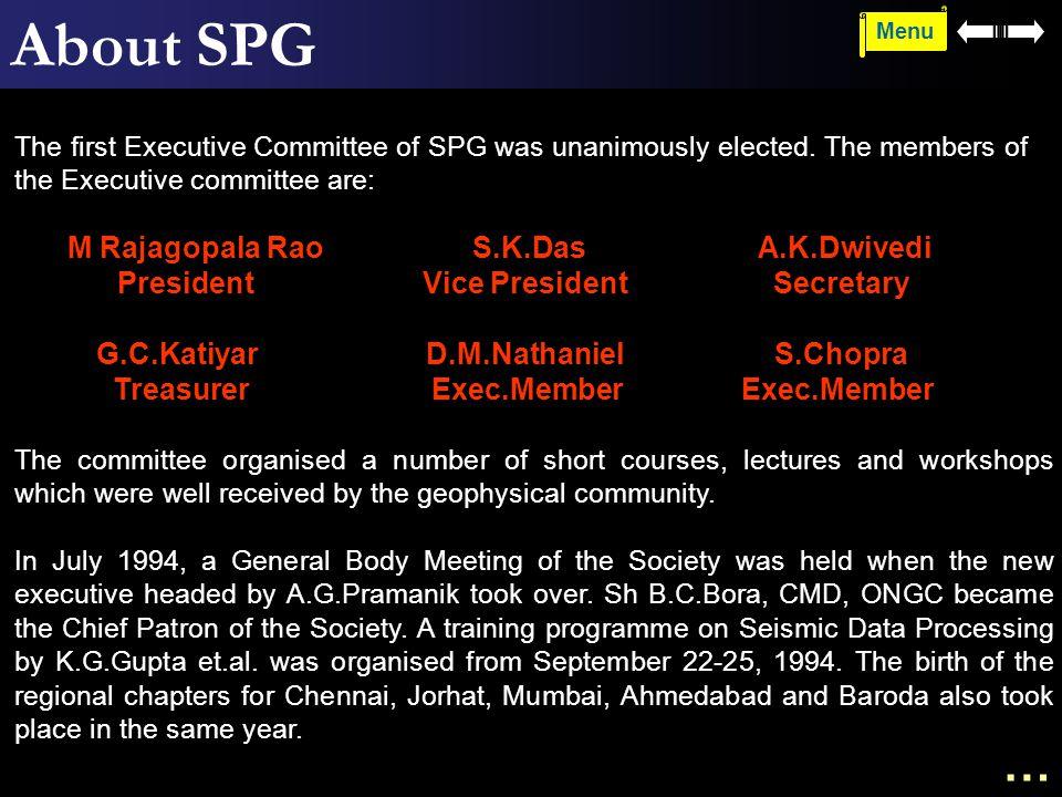 About SPG … M Rajagopala Rao S.K.Das A.K.Dwivedi