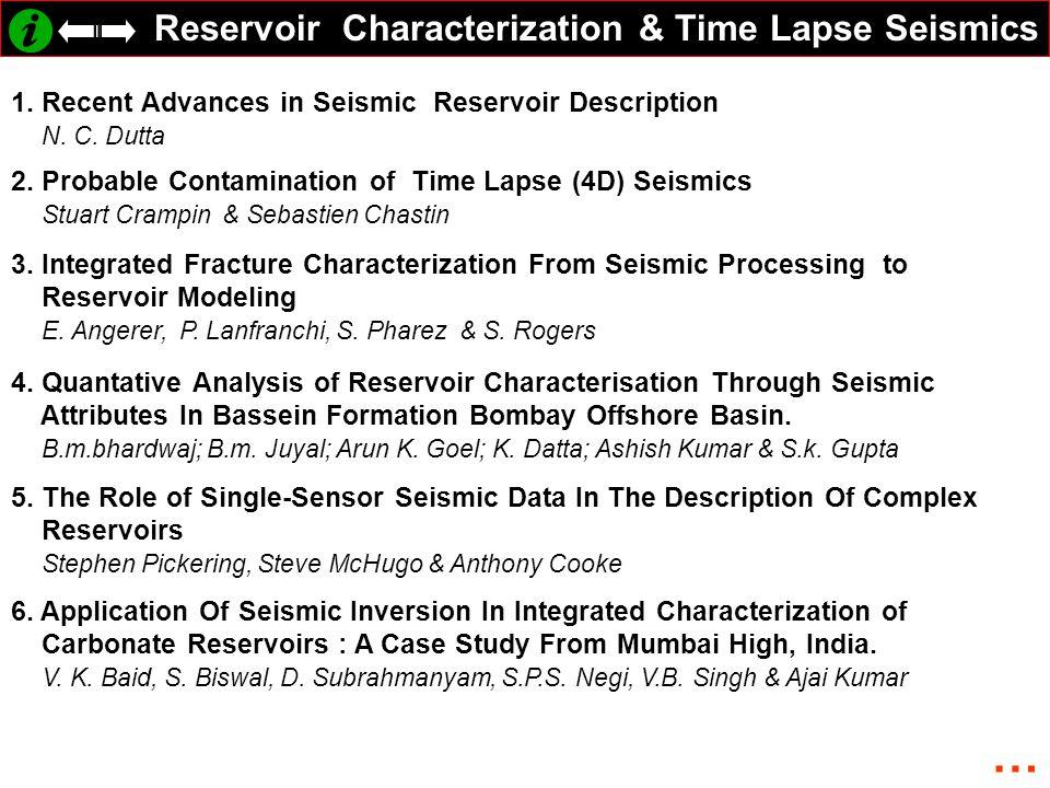 … Reservoir Characterization & Time Lapse Seismics