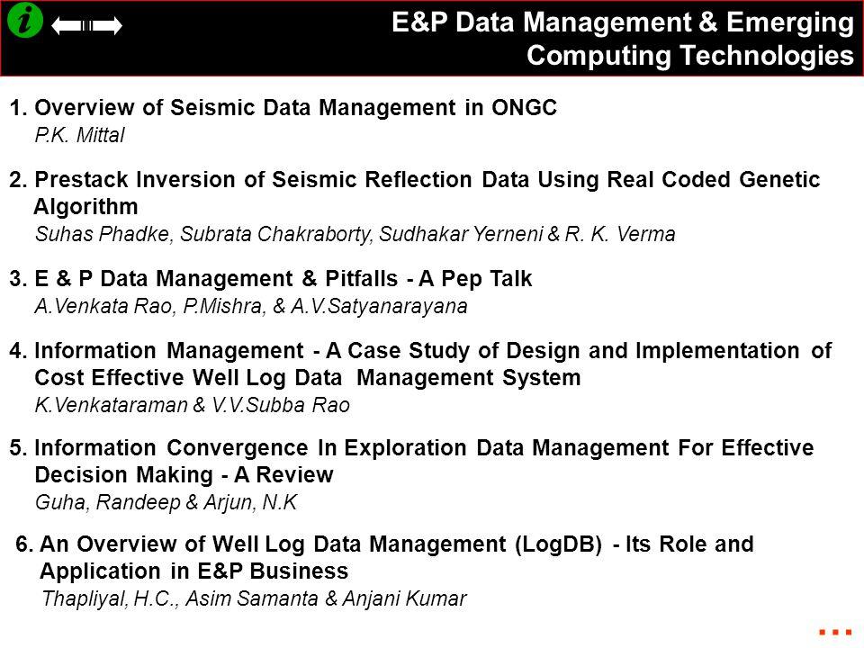 … E&P Data Management & Emerging Computing Technologies