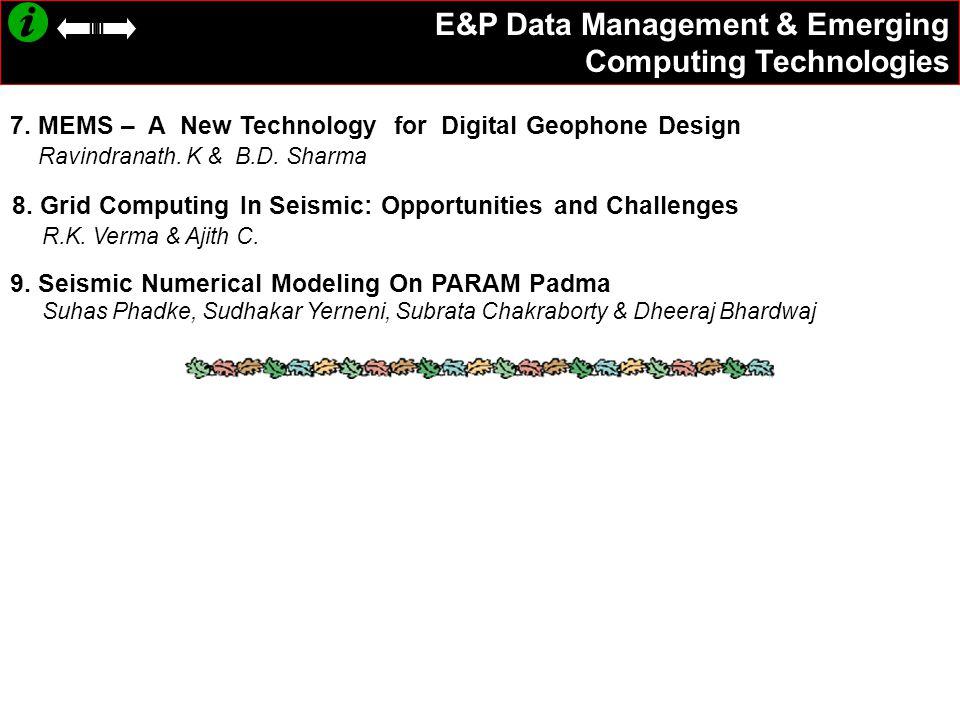 E&P Data Management & Emerging Computing Technologies