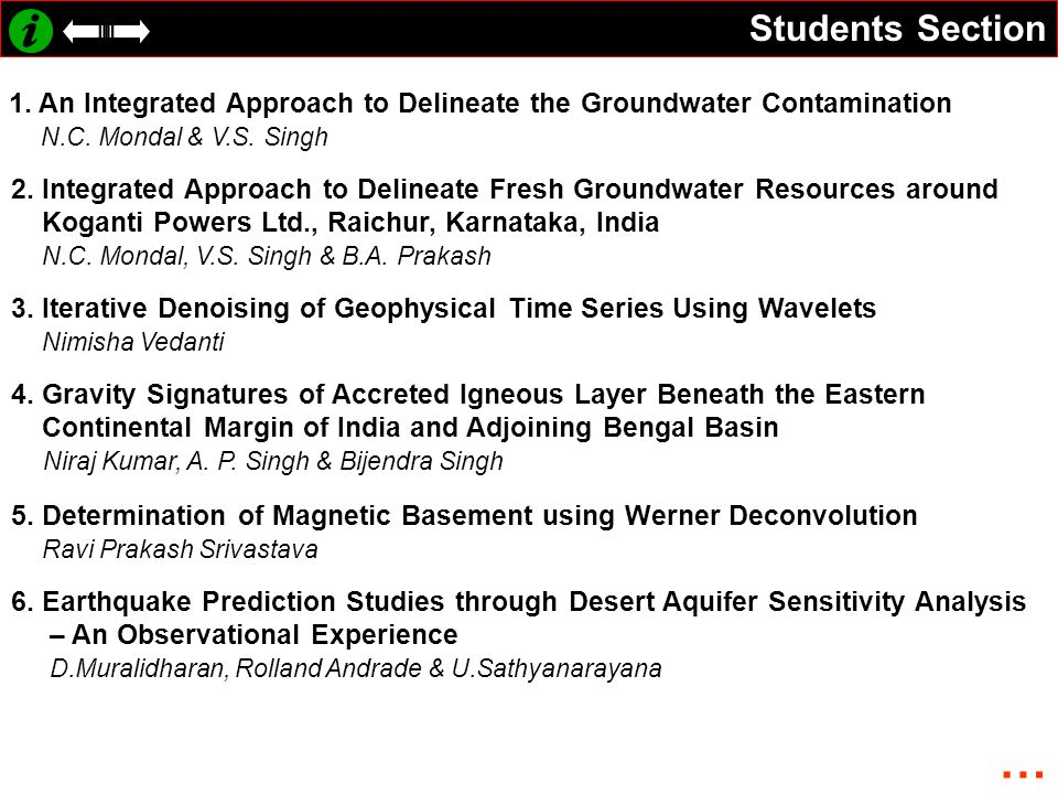 Students Section 1. An Integrated Approach to Delineate the Groundwater Contamination. N.C. Mondal & V.S. Singh.