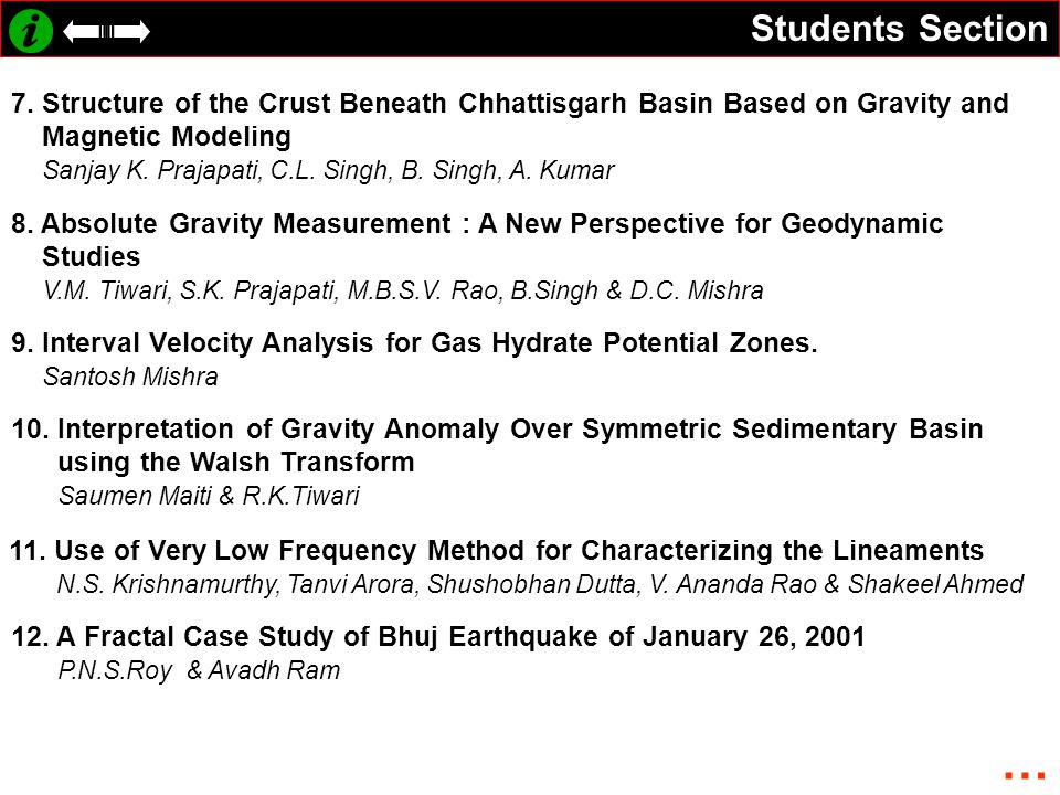 Students Section 7. Structure of the Crust Beneath Chhattisgarh Basin Based on Gravity and. Magnetic Modeling.