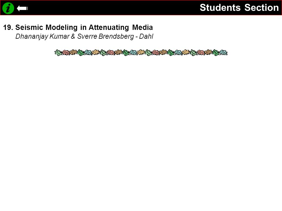 Students Section 19. Seismic Modeling in Attenuating Media