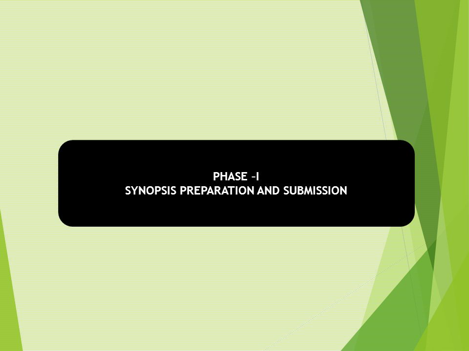 SYNOPSIS PREPARATION AND SUBMISSION