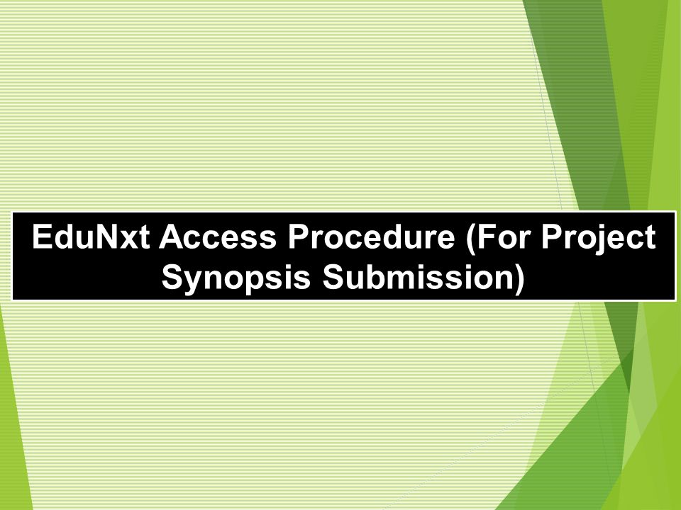 EduNxt Access Procedure (For Project Synopsis Submission)