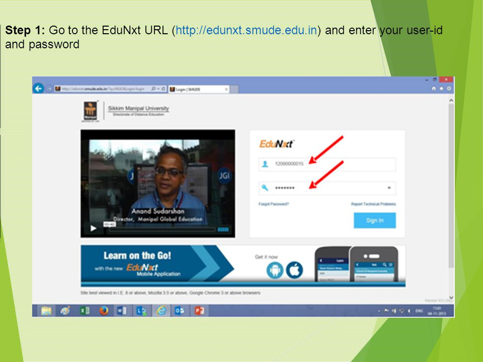 Step 1: Go to the EduNxt URL (http://edunxt. smude. edu
