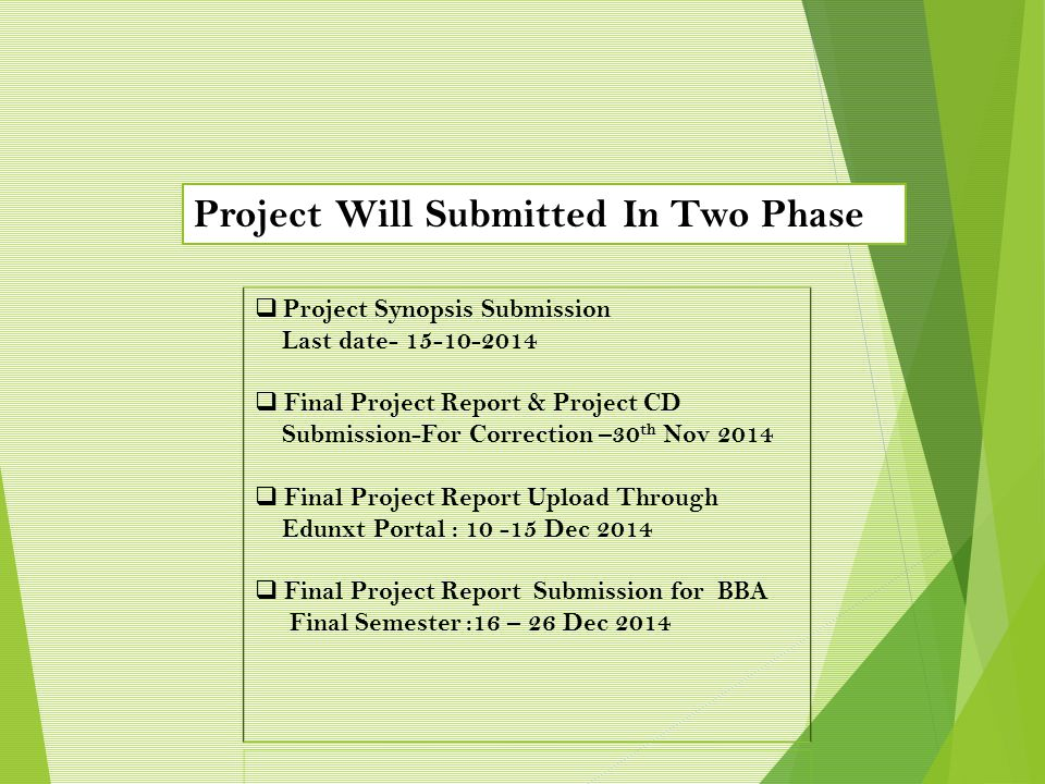Project Will Submitted In Two Phase