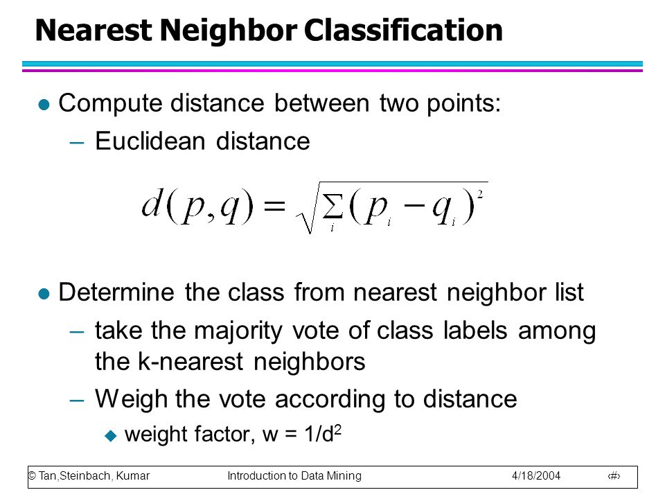 Nearest Neighbor Classification