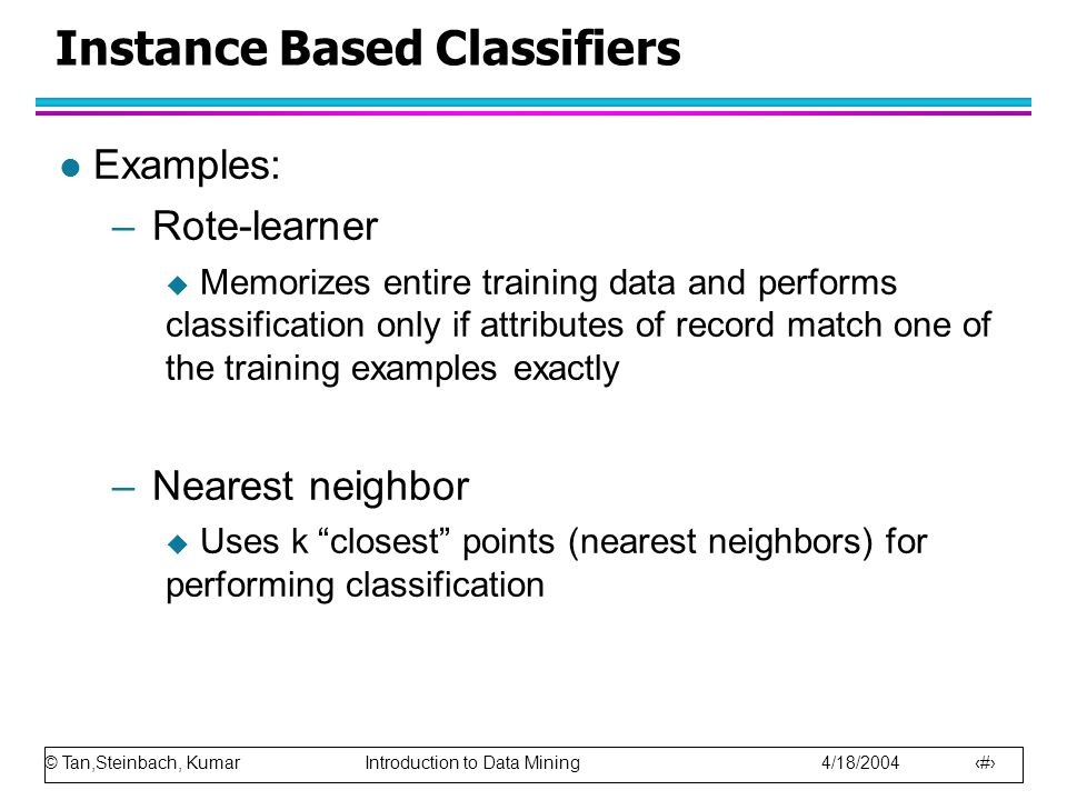 Instance Based Classifiers