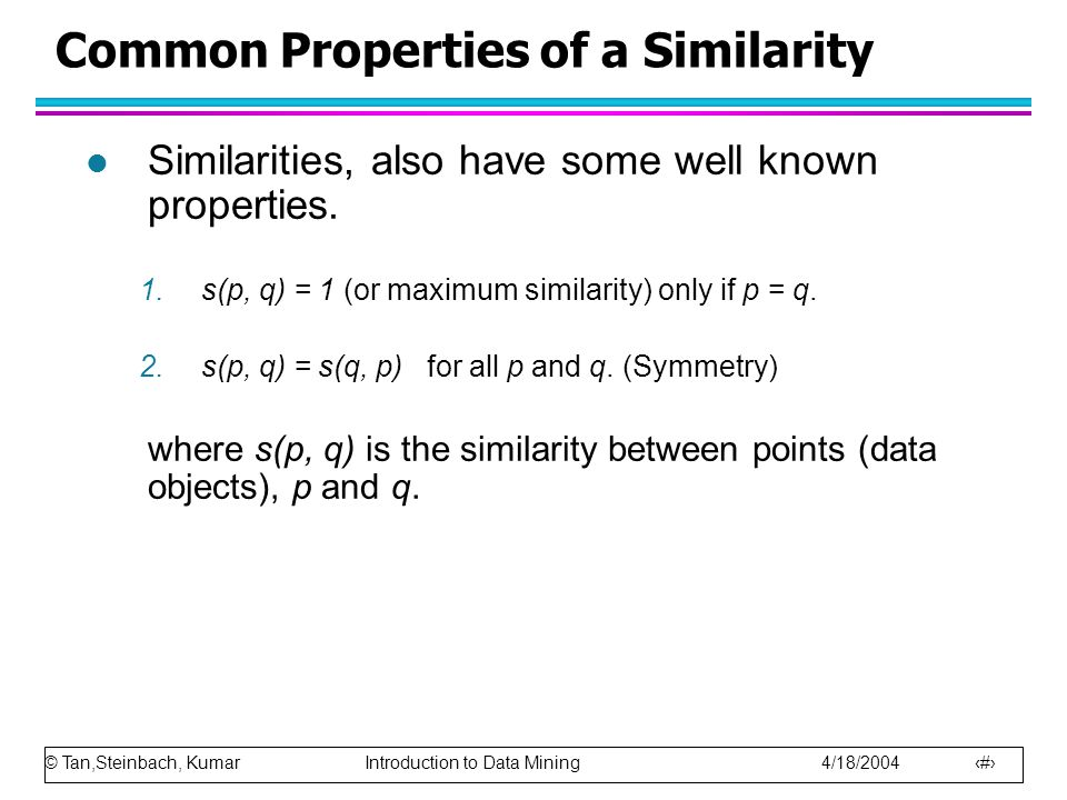 Common Properties of a Similarity