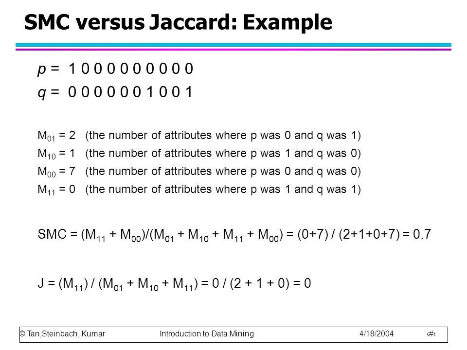 SMC versus Jaccard: Example