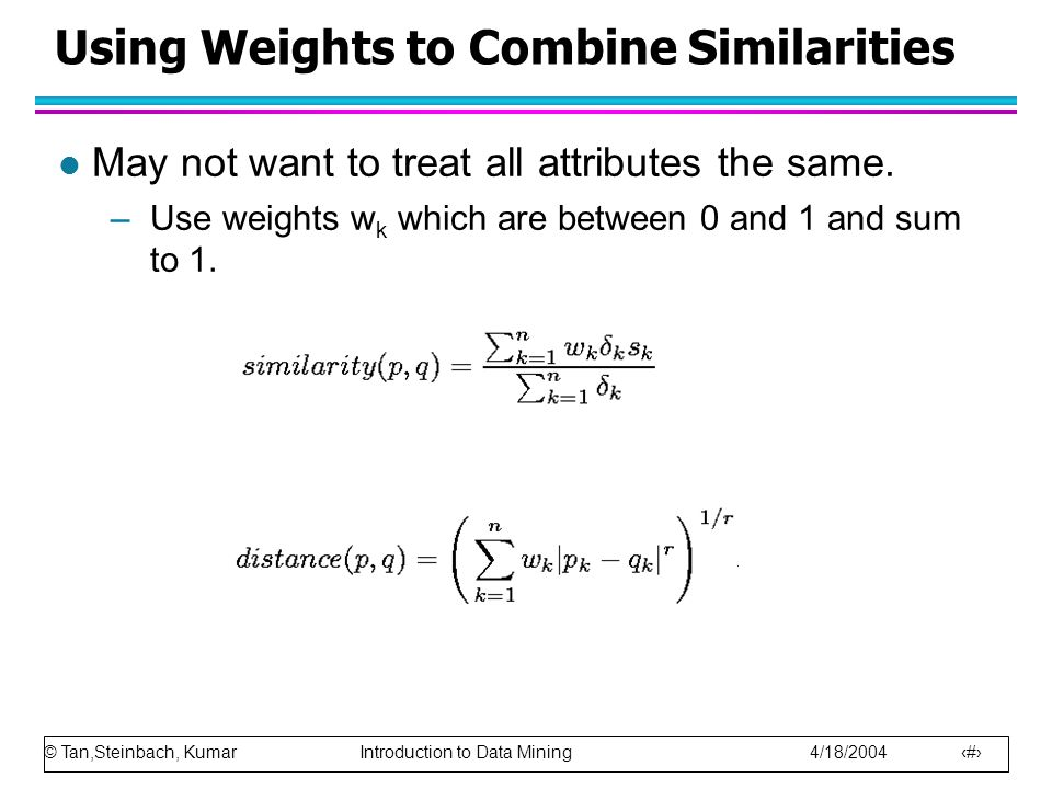 Using Weights to Combine Similarities