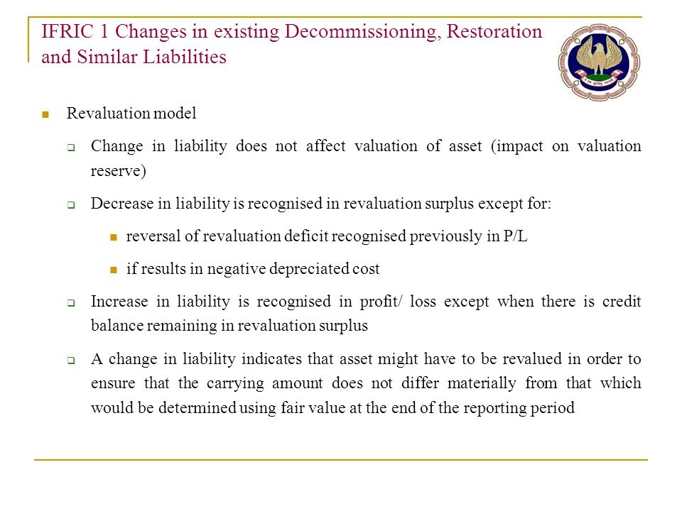 IFRIC 1 Changes in existing Decommissioning, Restoration