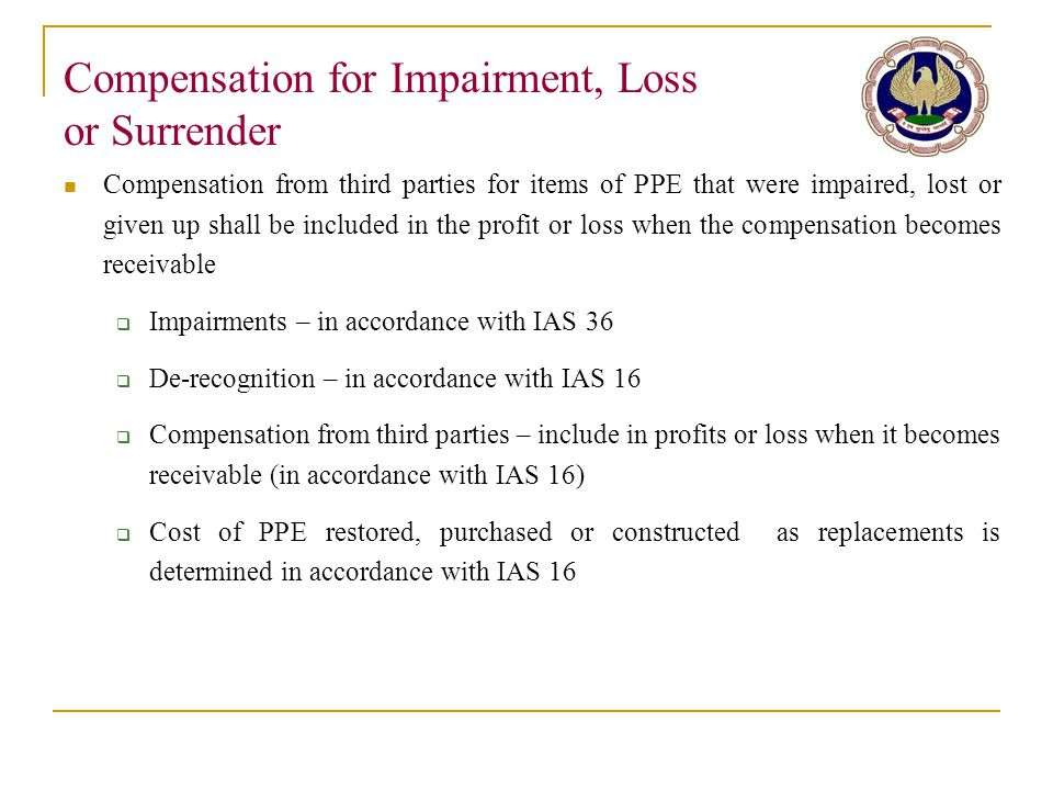 Compensation for Impairment, Loss or Surrender
