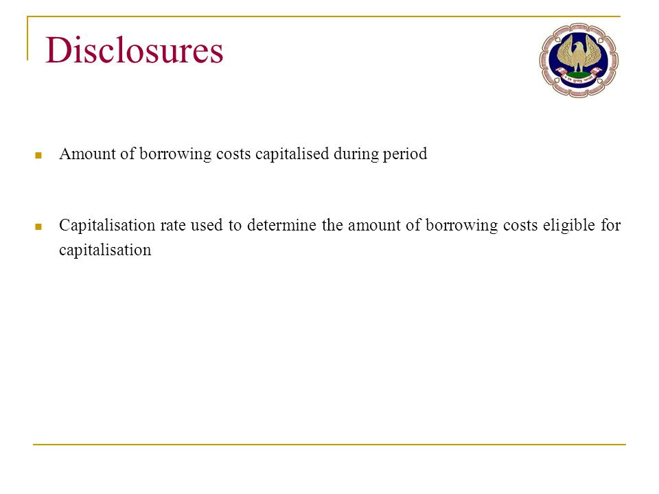 Disclosures Amount of borrowing costs capitalised during period