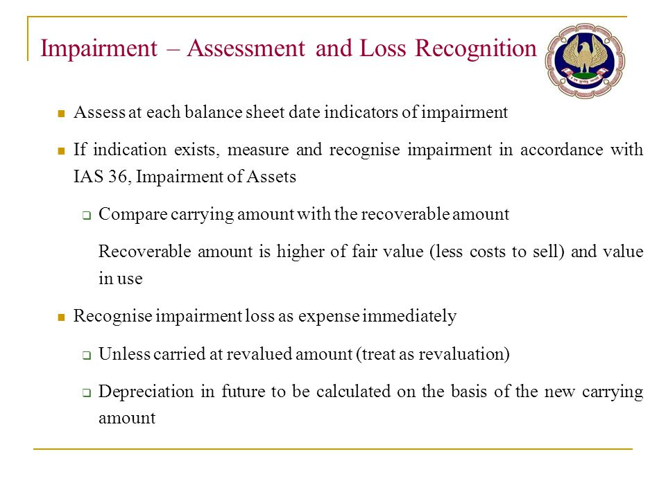 Impairment – Assessment and Loss Recognition