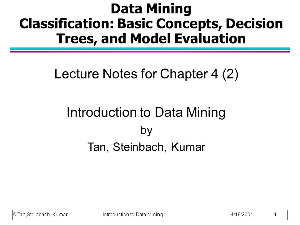 Lecture Notes for Chapter 4 (2) Introduction to Data Mining