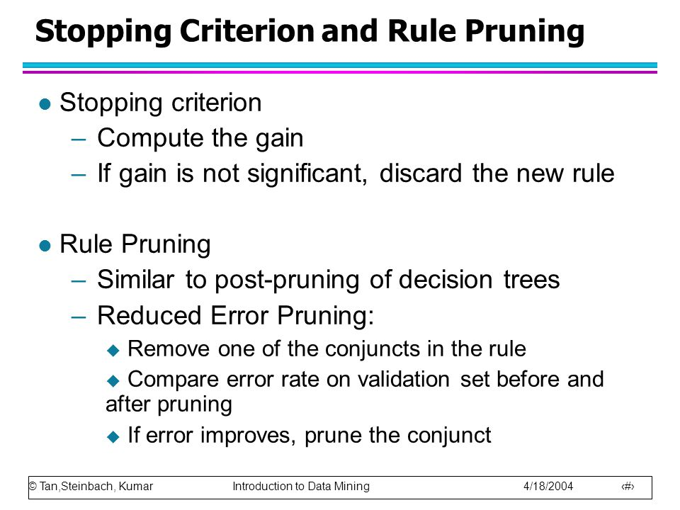 Stopping Criterion and Rule Pruning