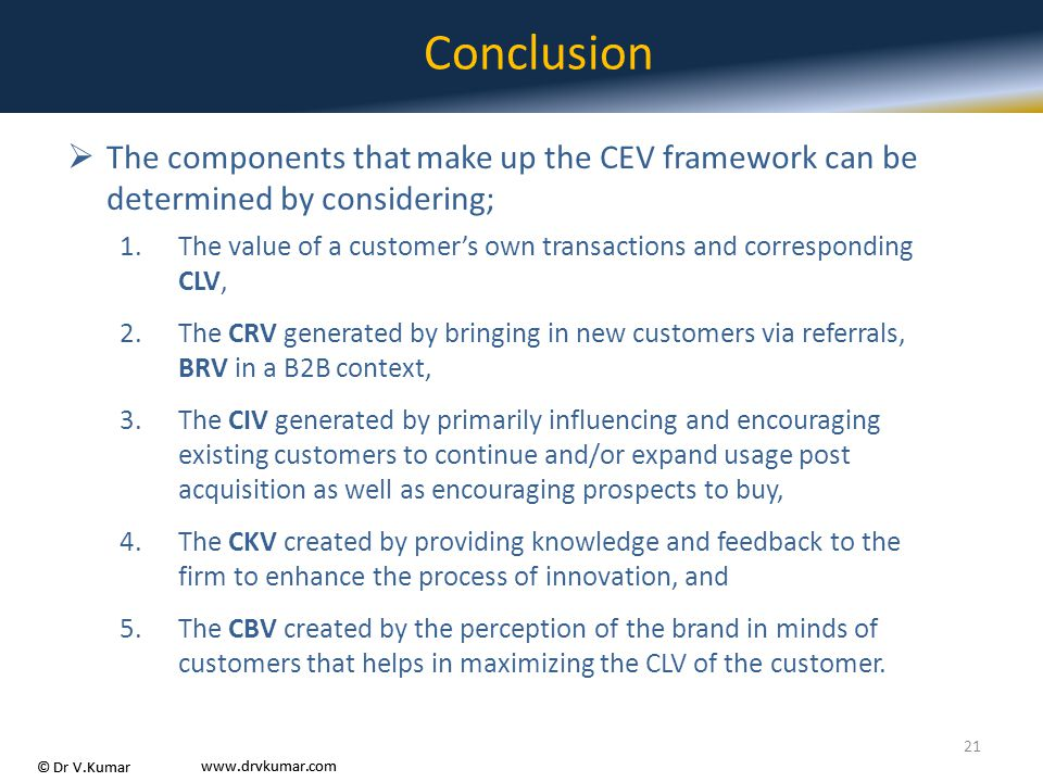 Conclusion The components that make up the CEV framework can be determined by considering;