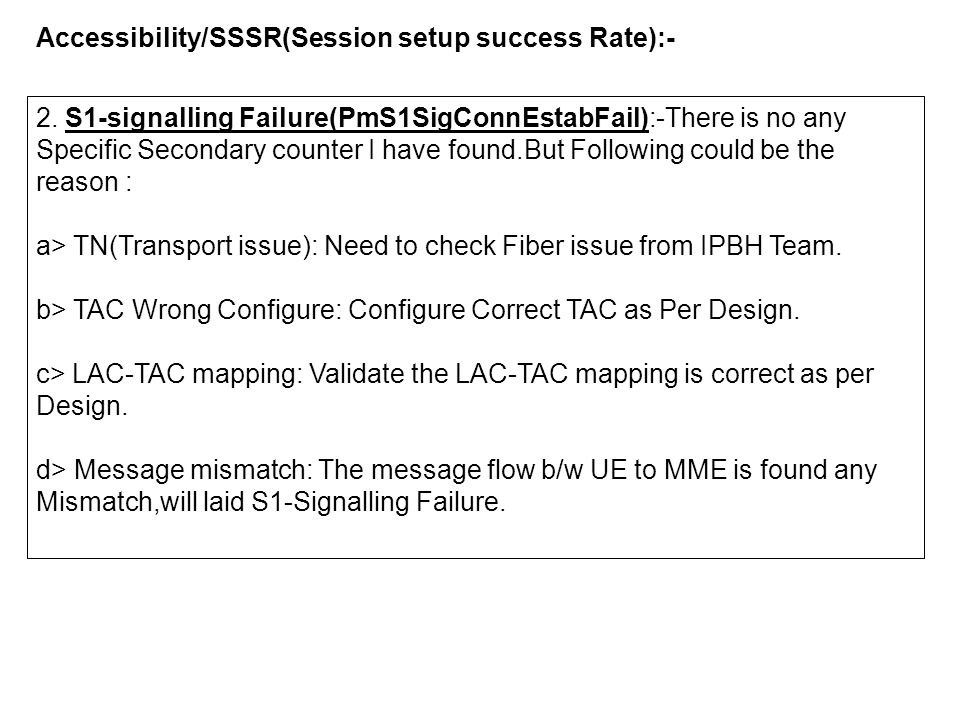 Accessibility/SSSR(Session setup success Rate):-