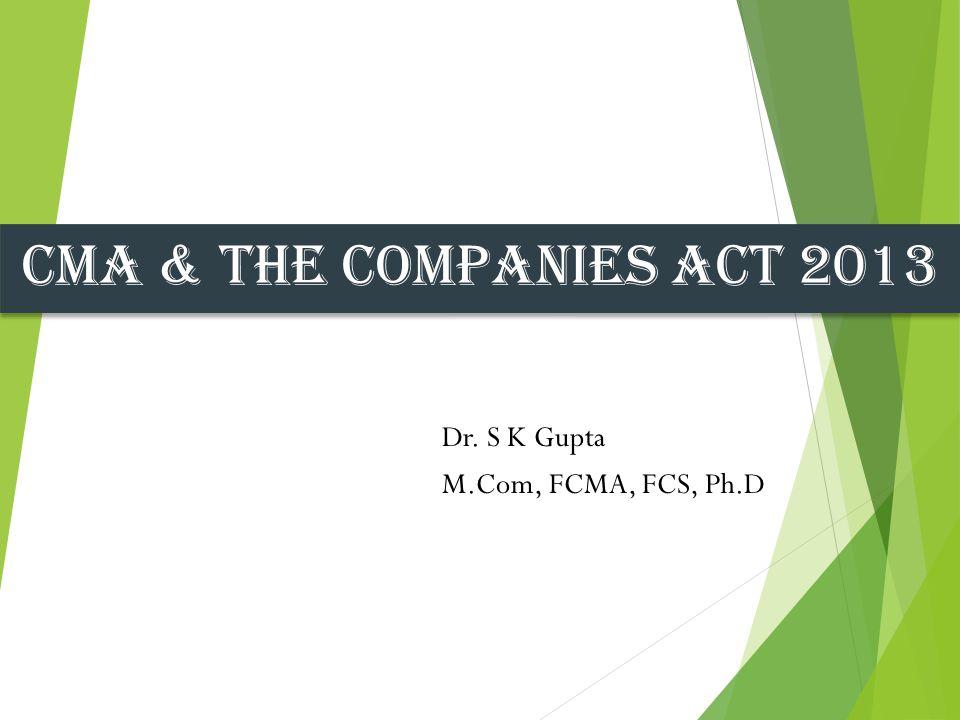 Dr. S K Gupta M.Com, FCMA, FCS, Ph.D