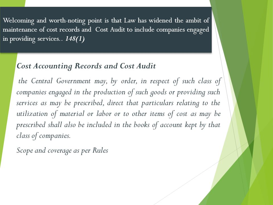 Cost Accounting Records and Cost Audit