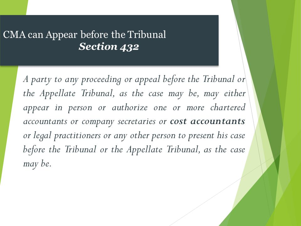 CMA can Appear before the Tribunal
