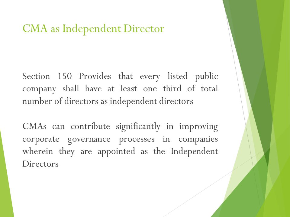 CMA as Independent Director