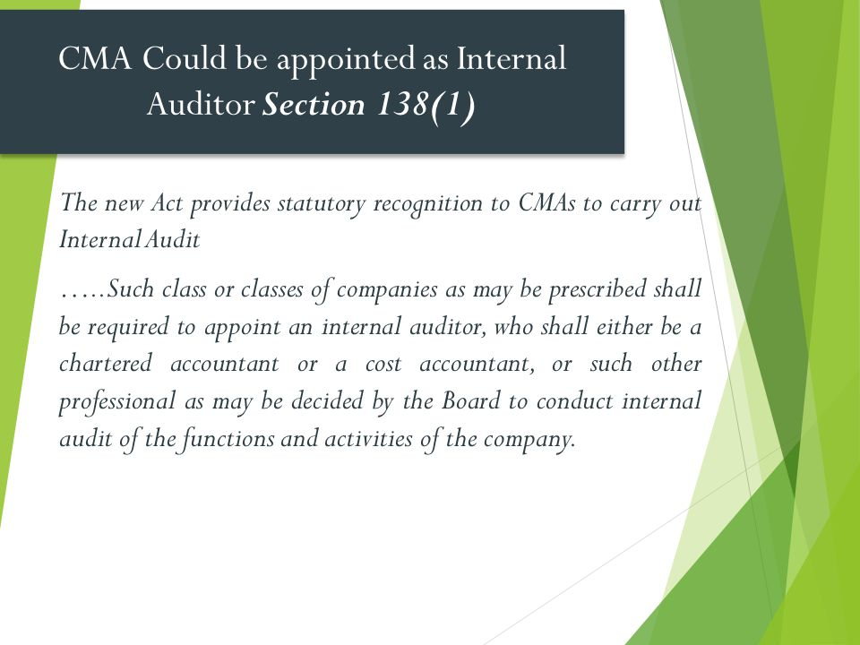 CMA Could be appointed as Internal Auditor Section 138(1)