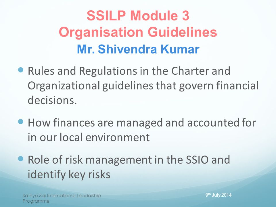 SSILP Module 3 Organisation Guidelines Mr. Shivendra Kumar