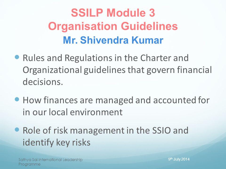 SSILP Module 3 Organisation Guidelines Mr. Shivendra Kumar